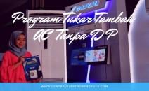 Program Tukar Tambah AC Tanpa DP
